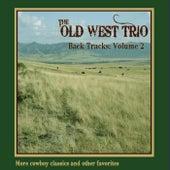 Back Tracks, Vol. 2 by Old West Trio