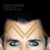 MacArthur Park (feat. Corey Tut) de Man Parrish