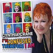 I'm Confused, Therefore I Am by Cynthia Crane