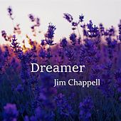 Dreamer de Jim Chappell