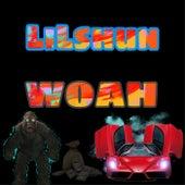 Woah by Lil Shun