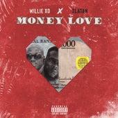 Money Love von Willie X.O