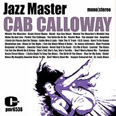 Cab Calloway - Jazz Master by Cab Calloway & His Orchestra