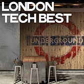 London Tech Best by Various Artists