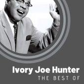 The Best of Ivory Joe Hunter von Ivory Joe Hunter