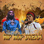 Hip Hop Dreams by Various Artists
