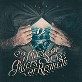 Waves of Griefs, Seas of Regrets by Zero