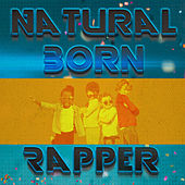 Natural Born Rapper by Various Artists