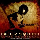 Beyond The Borderline von Billy Squier
