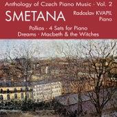 Anthology of Czech Piano Music Vol. 2 - Smetana by Radoslav Kvapil
