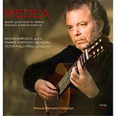 Medea: Spanish Guitar Music By Albeniz, Granados and Manolo Sanlucar de Tenerife Symphony Orchestra Manuel Barrueco