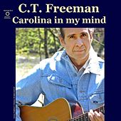 Carolina in My Mind von C.T. Freeman