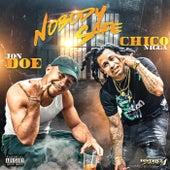 Nobody Safe (feat. Chiconigga) by Jon Doe