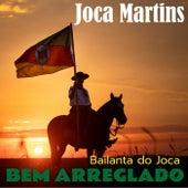 Bem Arreglado (Bailanta do Joca) de Joca Martins