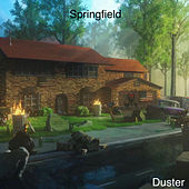 Springfield by Duster