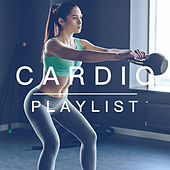 Cardio Playlist by Various Artists