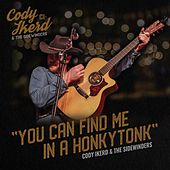You Can Find Me in a Honkytonk de Cody Ikerd and the Sidewinders