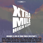 Xtra Mile High Club Vol 11: Live At 2000 Trees (Part 1) von Various Artists