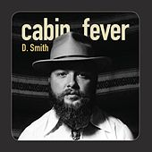 Cabin Fever de D. Smith
