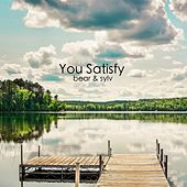 You Satisfy by Bear