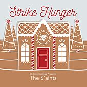 Strike Hunger by The Saints