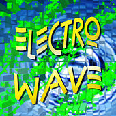 Electro Wave by Various Artists
