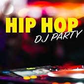 Hip Hop DJ Party de Various Artists