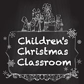 Children's Christmas Classroom von Various Artists