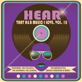 Hear That R&B Music I Love, Vol. 18 de Various Artists