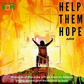 Help Them Hope by Addie