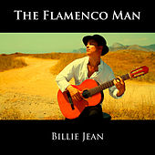 Billie Jean de The Flamenco Man