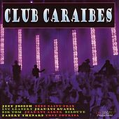 Club Caraïbes by Various Artists