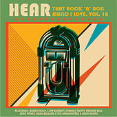 Hear That Rock 'n' Roll Music I Love, Vol. 18 de Various Artists