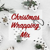 Christmas Wrapping Mix de Various Artists