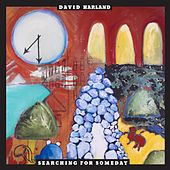 Searching for Someday by David Harland