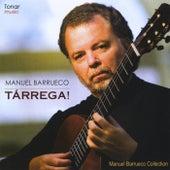 Tarrega! by Manuel Barrueco