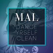 Dance Yrself Clean (Acoustic) von mal