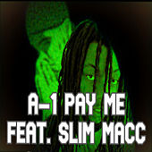 Pay Me by A-1