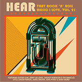 Hear That Rock 'n' Roll Music I Love, Vol. 21 by Various Artists