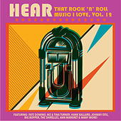Hear That Rock 'n' Roll Music I Love, Vol. 12 by Various Artists