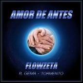 Amor de Antes von Flowzeta