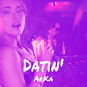 Datin' (Radio Edit) de Arka