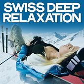 Swiss Deep Relaxation by Various Artists