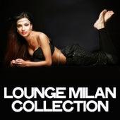 Lounge Milan Collection de Various Artists