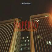 Império by Mano BIG