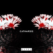 Catharsis by Ester