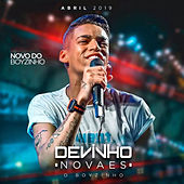 Novo do Boyzinho - Abril 2019 de Devinho Novaes