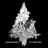 It's Christmas von Planetshakers
