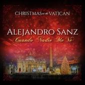 Cuando Nadie Me Ve (Christmas at The Vatican) (Live) de Alejandro Sanz