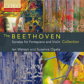The Beethoven Sonatas for Fortepiano and Violin Collection de Ian Watson